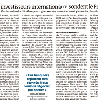 [ Le Monde ] Quand les investisseurs internationaux sondent le Front national.