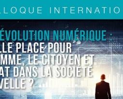 [ AGENDA – 4 octobre] Colloque International : quelle place pour l'homme, le citoyen et l'État dans la société nouvelle ?